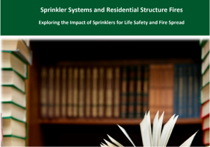 Sprinkler Systems and Residential Structure Fires
