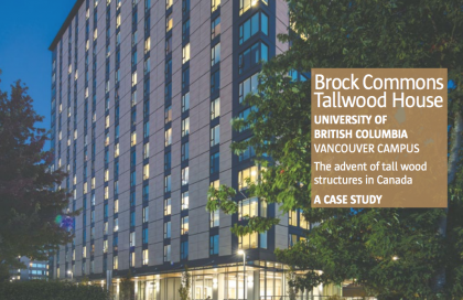 Brock Commons Tallwood House  – Vancouver, BC