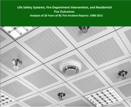Life Safety Systems, Fire Department Intervention, and Residential Fire Outcomes: Analysis of 28 Years of BC Fire Incident Reports: 1988-2015