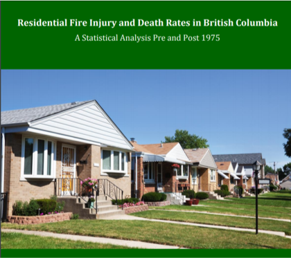 Residential Fire Injury and Death Rates in British Columbia: A Statistical Analysis Pre and Post 1975