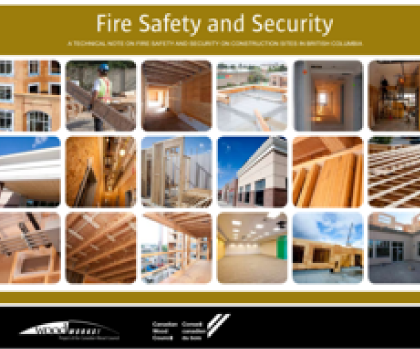 Fire Safety and Security – A Technical Note on Fire Safety and Security on Construction Sites in BC