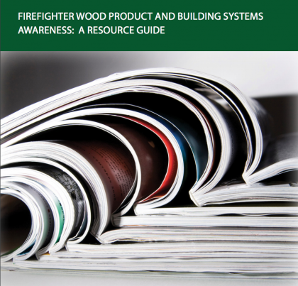 Firefighter Wood Product And Building Systems Awareness: A Resource Guide