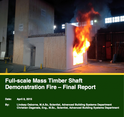 Full Scale Mass Timber Shaft Demonstration Fire – Final Report