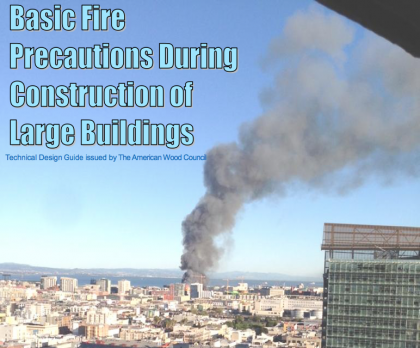 Basic Fire Precautions During Construction of Large Buildings
