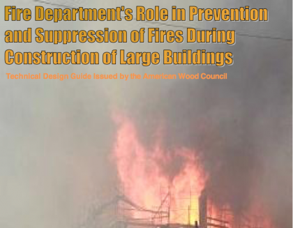 Fire Department's Role in Prevention and Suppression of Fires During Construction of Large Buildings