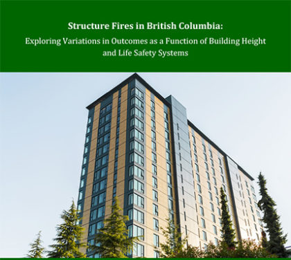 Structure Fires in British Columbia: Exploring Variations in Outcomes as a Function of Building Height and Life Safety Systems