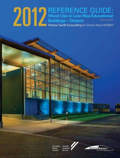 Wood-Use-in-Low-Rise-Educational-Buildings-Ontario-Reference-Guide-2012-pdf