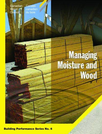 publications-BP6_ManagingMoistureAndWood-pdf
